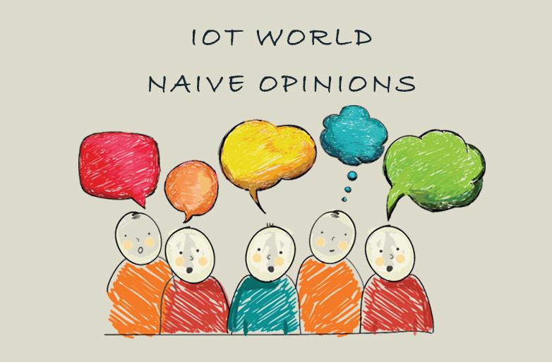 IoT world - naive opinions
